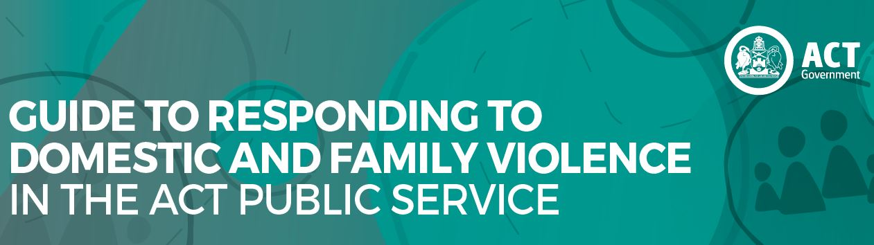 ACT Public Service Domestic and Family Violence Policy