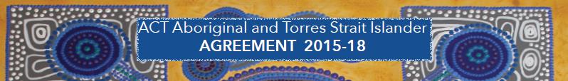 ACT Aboriginal and Torres Strait Islander Agreement 2015-18